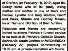 LIDDEN, Patricia Alice of Grafton, on February 18, 2017, aged 94. Dearly loved wife of Bill (dec), loving mother and mother in law of Mark and Denise, Lynette and Gary Weston, Geoff and Paula, Sharon and Rodney Masen, loved Nan and Old Nan of their families. Relaitives and friends are ...