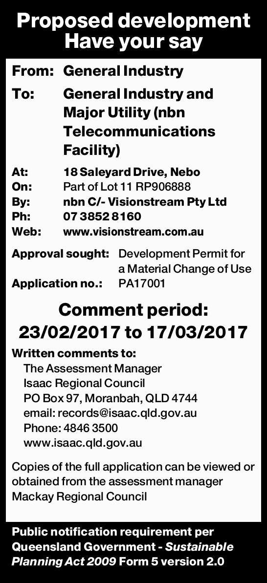 Proposed development Have your say From: General Industry To: General Industry and Major Utility...