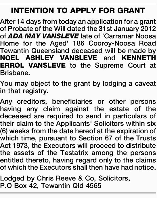 INTENTION TO APPLY FOR GRANT After 14 days from today an application for a grant of Probate of th...