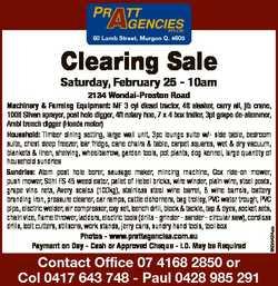 80 Lamb Street, Murgon Q. 4605 Clearing Sale Saturday, February 25 - 10am 2134 Wondai-Proston Road 6...