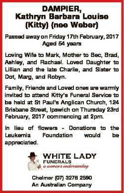 DAMPIER, Kathryn Barbara Louise (Kitty) (nee Weber) Passed away on Friday 17th February, 2017 Aged 5...