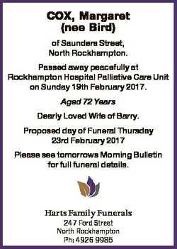 COX, Margaret (nee Bird) of Saunders Street, North Rockhampton. Passed away peacefully at Rockhampto...