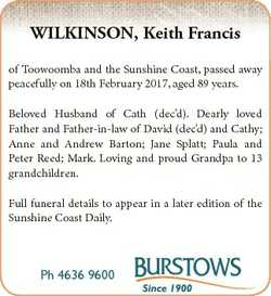 WILKINSON, Keith Francis of Toowoomba and the Sunshine Coast, passed away peacefully on 18th Februar...