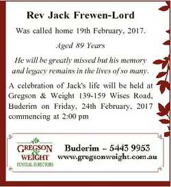 Rev Jack Frewen-Lord Was called home 19th February, 2017. Aged 89 Years He will be greatly missed bu...