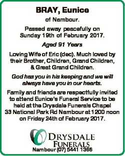 BRAY, Eunice of Nambour. Passed away peacefully on Sunday 19th of February 2017. Aged 91 Years Lovin...