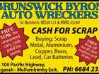 Lic Numbers: MD20121 & MVRL43249 E FRE for W ted O T an unws, cash car id for pa me. so CASH FOR SCRAP Buying: Scrap Metal, Aluminium, Copper, Brass, Lead, Car Batteries Lot 100 Pacific Highway, Tyagarah - Mullumbimby Exit. FR d EE fo rop o wasr all st ff he ...