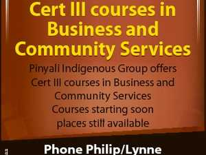 Cert III courses in Business and Community Services 6536859aa Pinyali Indigenous Group offers Cert III courses in Business and Community Services Courses starting soon places l still till available il bl Phone Philip/Lynne 38923286