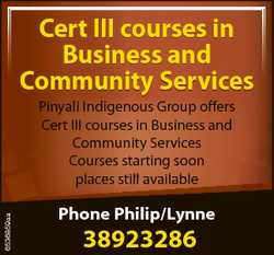 Cert III courses in Business and Community Services 6536859aa Pinyali Indigenous Group offers Cert I...