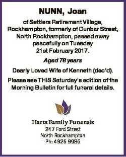 NUNN, Joan of Settlers Retirement Village, Rockhampton, formerly of Dunbar Street, North Rockhampton...