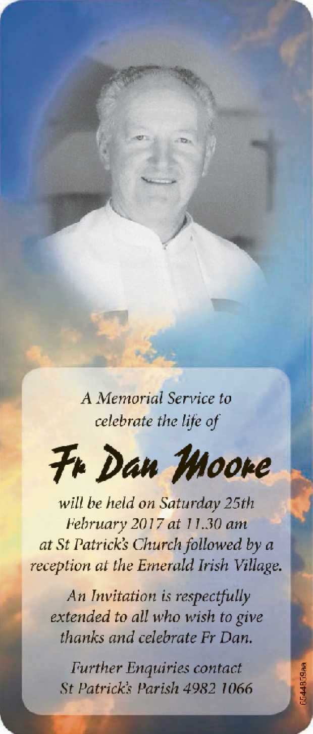 A Memorial Service to celebrate the life of Fr Dan Moore will be held on Saturday 25th February 2...