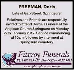 FREEMAN, Doris Late of Gap Street, Springsure. Relatives and Friends are respectfully invited to att...