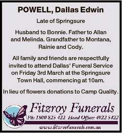 POWELL, Dallas Edwin Late of Springsure Husband to Bonnie. Father to Allan and Melinda. Grandfather...