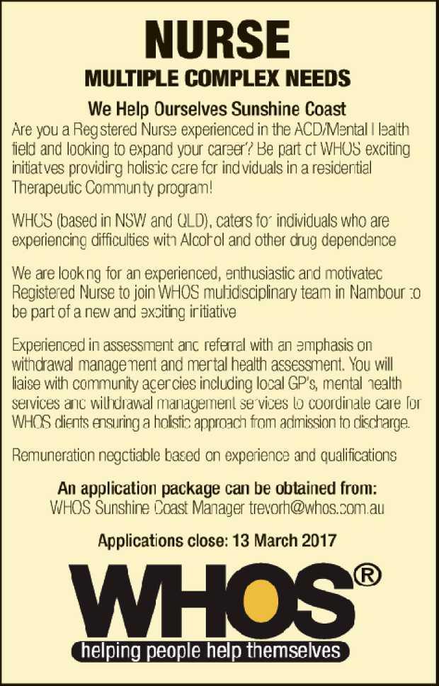 NURSE MULTIPLE COMPLEX NEEDS   We Help Ourselves Sunshine Coast Are you a Registered Nurse...