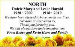 NORTH Dulcie Mary and Leslie Harold 1920 ~ 20091918 ~ 2010 We have been blessed to have you in ou...