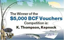 The Winner of the $5,000 BCF Vouchers Competition is: K. Thompson, Kepnock