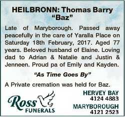 """HEILBRONN: Thomas Barry """"Baz"""" Late of Maryborough. Passed away peacefully in the care of Y..."""