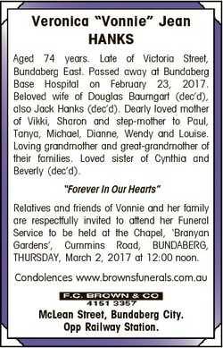 "Veronica ""Vonnie"" Jean HANKS Aged 74 years. Late of Victoria Street, Bundaberg East. Passe..."