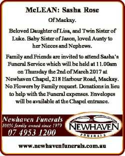 McLEAN: Sasha Rose Of Mackay. Beloved Daughter of Lisa, and Twin Sister of Luke. Baby Sister of Jaso...