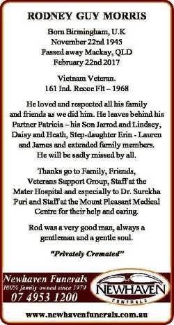 RODNEY GUY MORRIS Born Birmingham, U.K November 22nd 1945 Passed away Mackay, QLD February 22nd 2017...