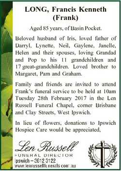 LONG, Francis Kenneth (Frank) Aged 85 years, of Basin Pocket. Beloved husband of Iris, loved father...