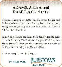 ADAMS, Allan Alfred RAAF L.A.C .151317 Beloved Husband of Betty (dec'd). Loved Father and Father...