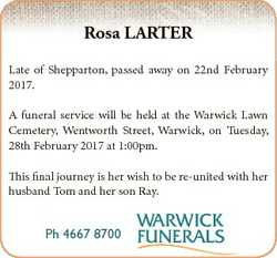 Rosa LARTER Late of Shepparton, passed away on 22nd February 2017. A funeral service will be held at...