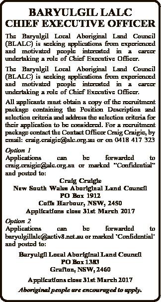 BARYULGIL LALC CHIEF EXECUTIVE OFFICER   The Baryulgil Local Aboriginal Land Council (BLALC)...