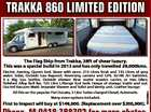 TRAKKA 860 LIMITED EDITION The Flag Ship from Trakka, 28ft of shear luxury. This was a special build in 2013 and has only travelled 29,000kms. First to inspect will buy at $149,000. (Replacement over $200,000). 6535566aa Electric Awning. Queen bed. Stove with oven. 210 Litres fresh and ...