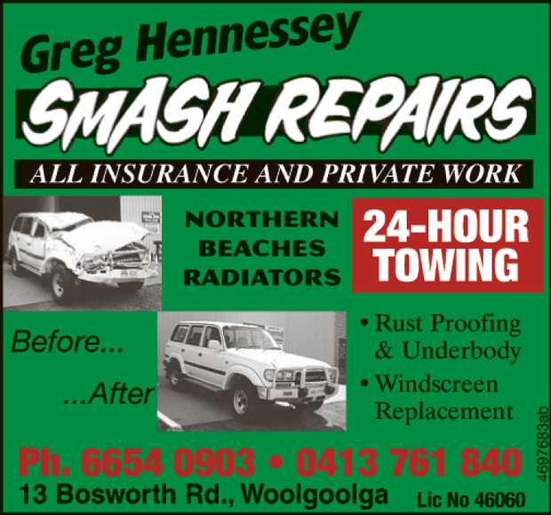 Greg Hennessey   ALL INSURANCE AND PRIVATE WORK    24-HOUR TOWING  Rust Pro...