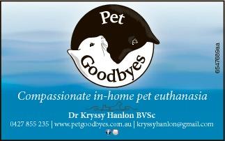 Compassionate pet euthanasia   Dr Kryssy Hanlon BVSc   0427 855 235 | www.petgoodbyes.com...