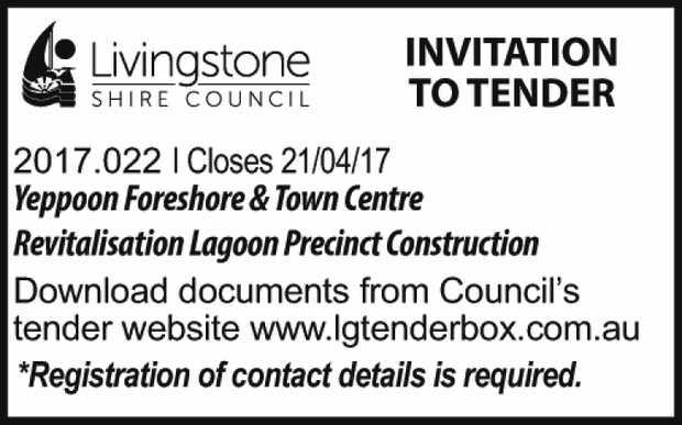 INVITATION TO TENDER 2017.022 I Closes 21/04/17 Yeppoon Foreshore & Town Centre Revitalisatio...