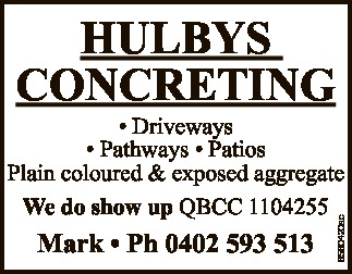 HULBYS CONCRETING Mark * Ph 0402 593 513 6560420ac * Driveways * Pathways * Patios Plain coloured...