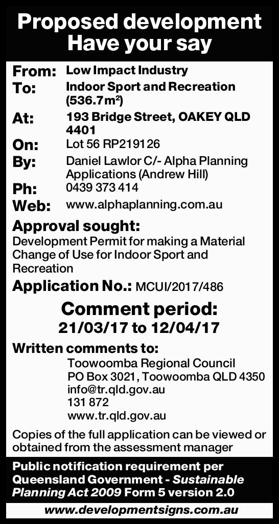 Proposed development Have your say From: Low Impact Industry To: Indoor Sport and Recreation (536...
