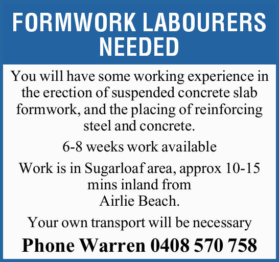 FORMWORK LABOURERS NEEDED 