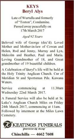 """KEYS Beryl Alys Late of Wurtulla and formerly of """"Toston"""", Condamine. Passed away peaceful..."""