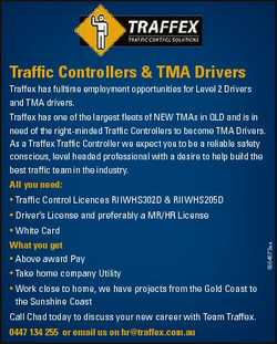 Traffic Controllers & TMA Drivers Traffex has fulltime employment opportunities for Level 2 Driv...