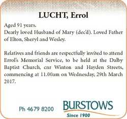 LUCHT, Errol Aged 91 years. Dearly loved Husband of Mary (dec'd). Loved Father of Elton, Sheryl...