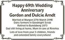 Happy 69th Wedding Anniversary Gordon and Dulcie Arndt Married at Murgon 27th March 1948 Dairy farme...
