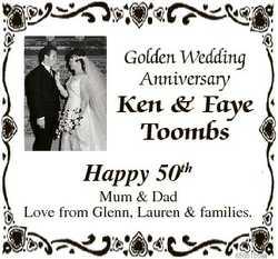 Golden Wedding Anniversary Ken & Faye Toombs Happy 50th Mum & Dad Love from Glenn, Lauren &a...