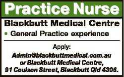 Practice Nurse Blackbutt Medical Centre * General Practice experience Apply: Admin@blackbuttmedical....