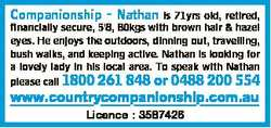 Nathan is 71yrs old, retired, financially secure, 5'8, 80kgs with brown hair & hazel eyes...