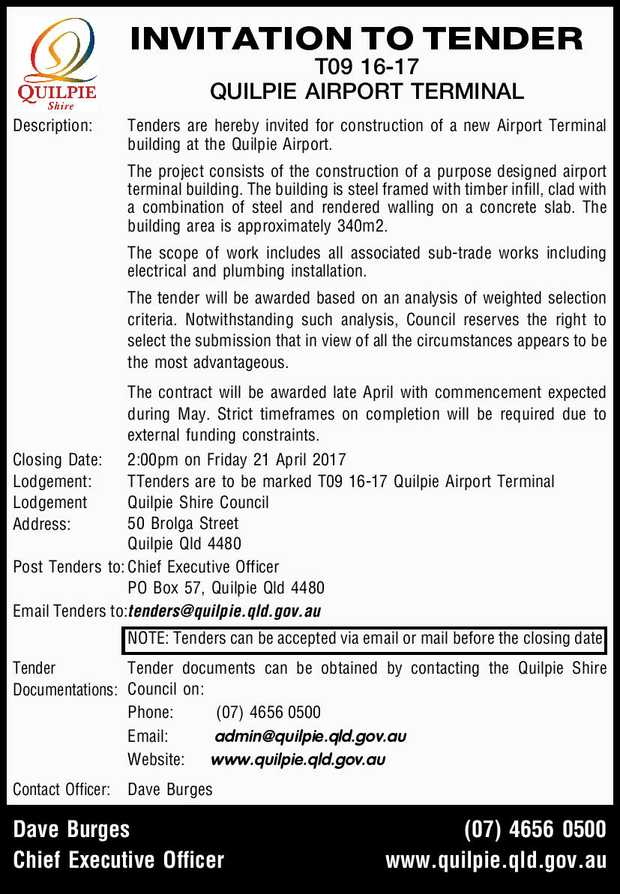 INVITATION TO TENDER T09 16-17 QUILPIE AIRPORT TERMINAL Description:Tenders are hereby invited fo...