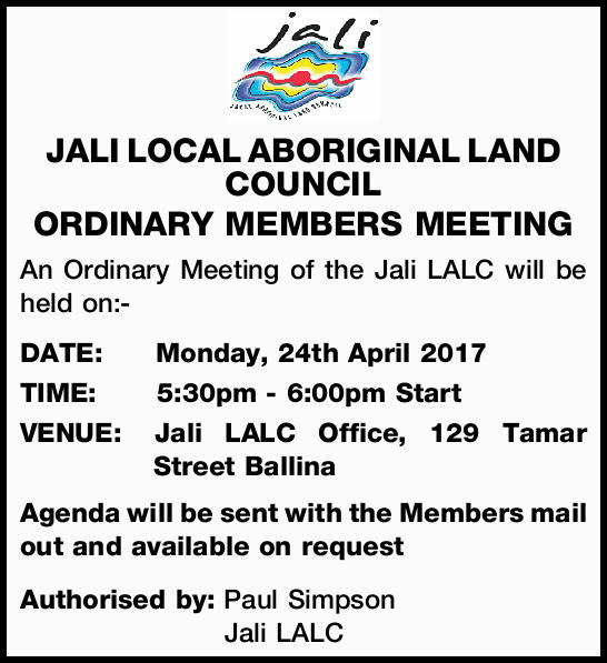 JALI LOCAL ABORIGINAL LAND COUNCIL ORDINARY MEMBERS MEETING An Ordinary Meeting of the Jali LALC...