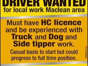 Driver wanted for local work Maclean area