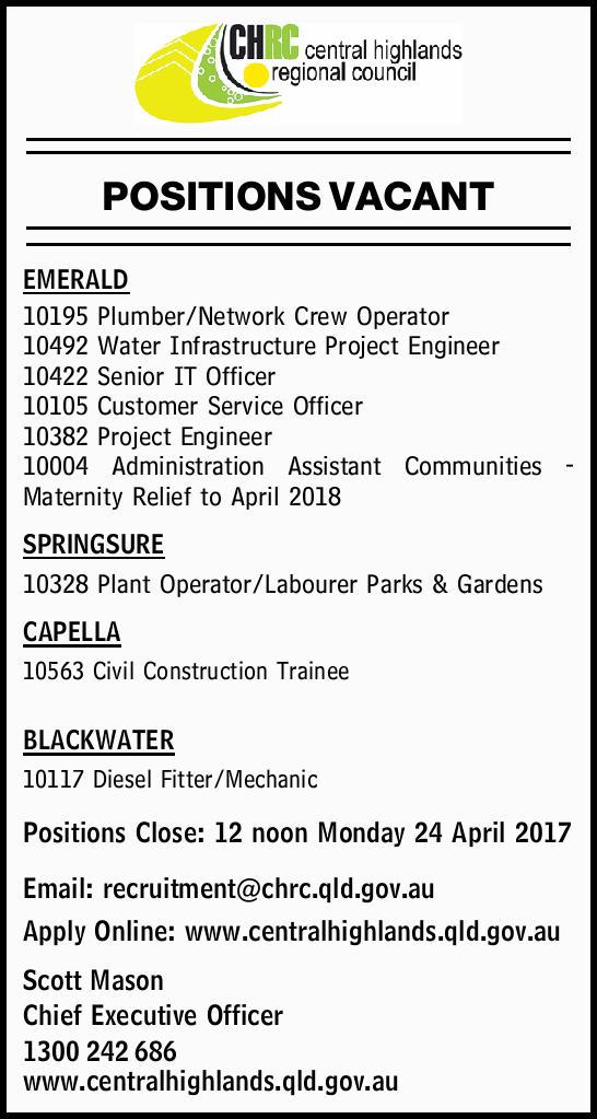 POSITIONS VACANT EMERALD   10195 Plumber/Network Crew Operator 10492 Water Infrastructure Pro...