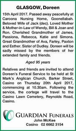 GLASGOW, Doreen   15th April 2017. Passed away peacefully at Caroona Nursing Home, Goonellaba...