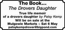 The Book... The Drovers Daughter True life memoir of a drovers daughter by Patsy Kemp Will be on...