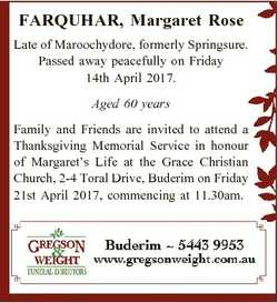FARQUHAR, Margaret Rose Late of Maroochydore, formerly Springsure. Passed away peacefully on Friday...