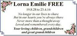 Lorna Emilie FREE 19.8.28 to 23.4.16 No longer in our lives to share But in our hearts you're al...