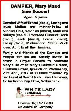 DAMPIER, Mary Maud (nee Hooper) Aged 89 years Devoted Wife of Ernest (dec'd), Loving and loved M...